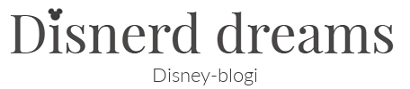 Disnerd dreams - Disney-blogi